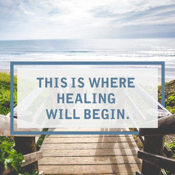 where healing will begin